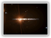 Ladies Series Trailer